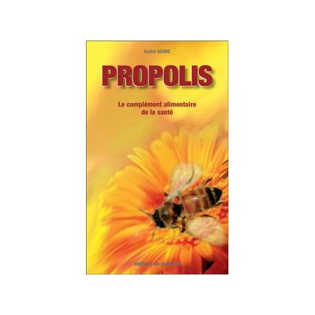 PROPOLIS Le complément alimentaire de la santé