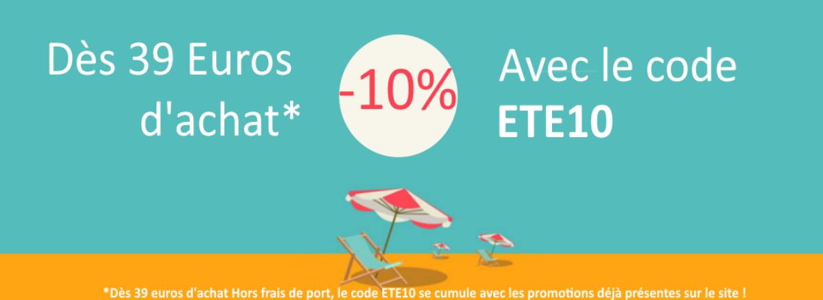 ETE10 pour 10% de remise dans votre panier